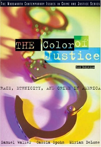 color of justice Buy color of justice : race, ethnicity, and crime in america 4th edition (9780534624460) by samuel walker for up to 90% off at textbookscom.