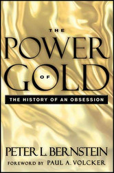 Power Of Gold The History Of An Obsession