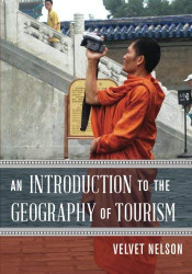 Introduction To The Geography Of Tourism