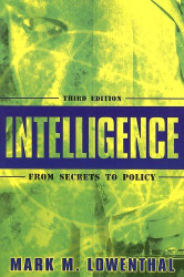 Intelligence From Secrets To Policy