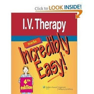 I.V Therapy Made Incredibly Easy!