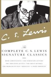 Complete C S Lewis Signature Classics