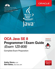 OCA Java SE 8 Programmer I Exam Guide