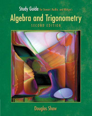 Study Guide For Stewart/Redlin/Watson's Algebra And Trigonometry