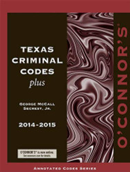 O'Connor's Texas Criminal Codes Plus