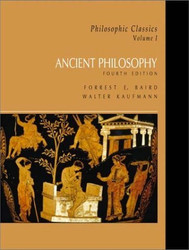 Philosophic Classics Volume 1 Ancient Philosophy