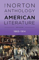 Norton Anthology Of American Literature 1865 to 1914