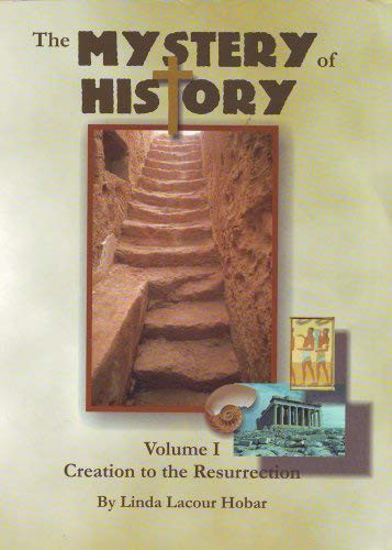 Mystery Of History Volume 1