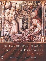 Tapestry Of Early Christian Discourse