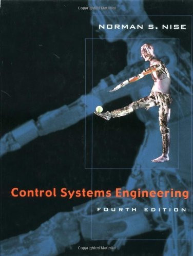 Control Systems Engineering By Norman S Nise Isbn