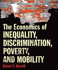 Economics Of Inequality Discrimination Poverty And Mobility