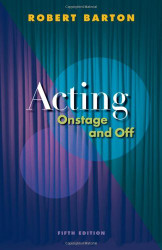 Acting Onstage And Off