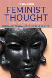 Feminist Thought: A More Comprehensive Introduction