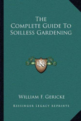 Complete Guide To Soilless Gardening