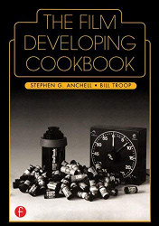 Film Developing Cookbook Volume 2