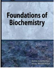 Foundations Of Biochemistry