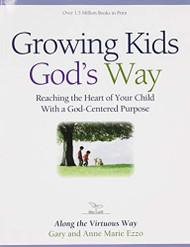 Growing Kids God's Way