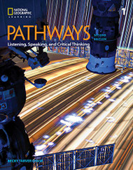 Pathways: Listening Speaking and Critical Thinking