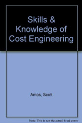 Skills And Knowledge Of Cost Engineering