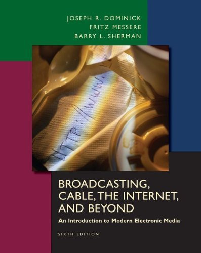 Broadcasting Cable The Internet And Beyond