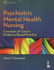 Psychiatric Mental Health Nursing Concepts of Care in Evidence-based Practice