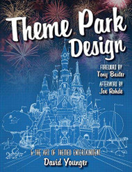 Theme Park Design and The Art of Themed Entertainment