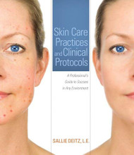 Skin Care Practices And Clinical Protocols