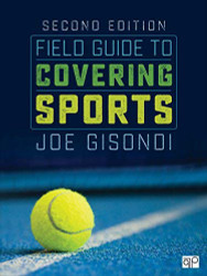 Field Guide To Covering Sports