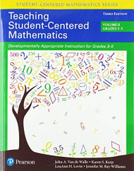 Teaching Student-Centered Mathematics Developmentally Appropriate Instruction