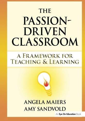 Passion-Driven Classroom