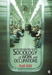 Introduction To The Sociology Of Work And Occupations