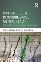 Critical Issues in School-based Mental Health