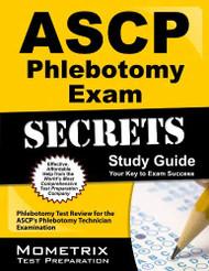 Ascp Phlebotomy Exam Secrets Study Guide