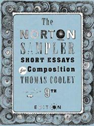 Norton Sampler Short Essays for Composition