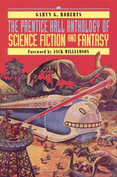 Prentice Hall Anthology Of Science Fiction And Fantasy