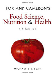 Fox And Cameron's Food Science Nutrition And Health