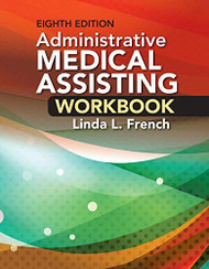 Student Workbook for French's Administrative Medical Assisting