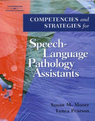 Competencies And Strategies For Speech-Language Pathologist Assistants