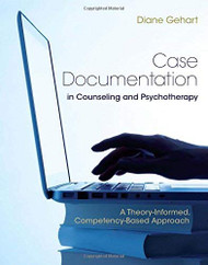 Case Documentation In Counseling And Psychotherapy