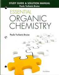 Study Guide And Solution Manual For Essential Organic Chemistry