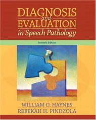 Diagnosis And Evaluation In Speech Pathology