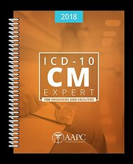 ICD-10-CM Expert 2018 for Providers and Facilities