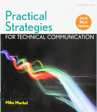 Practical Strategies For Technical Communication With 2016 Mla Update