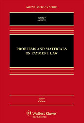 Problems and Materials on Payment Law