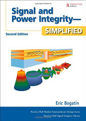 Signal and Power Integrity Simplified