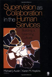 Supervision As Collaboration In The Human Services