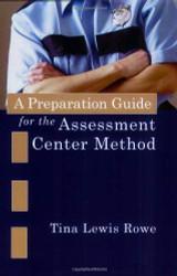 Preparation Guide For The Assessment Center Method