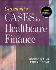 Gapenski's Cases in Healthcare Finance