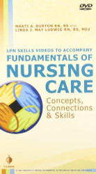 Skills Videos to Accompany Fundamentals of Nursing Care