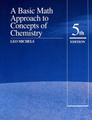 Basic Math Approach To The Concepts Of Chemistry